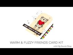 Warm & Fuzzy Friends Card Kit | Creative Stamping - YouTube - Stephanie Klauck  #mftstamps