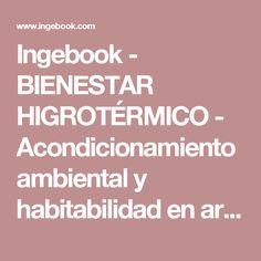 Ingebook - BIENESTAR HIGROTÉRMICO - Acondicionamiento ambiental y habitabilidad en arquitectura
