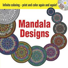 Infinite Coloring Mandala Designs CD and Book (Dover Design Coloring Books) by Martha Bartfeld http://www.amazon.com/dp/0486469492/ref=cm_sw_r_pi_dp_UIUWub1CJRYEC