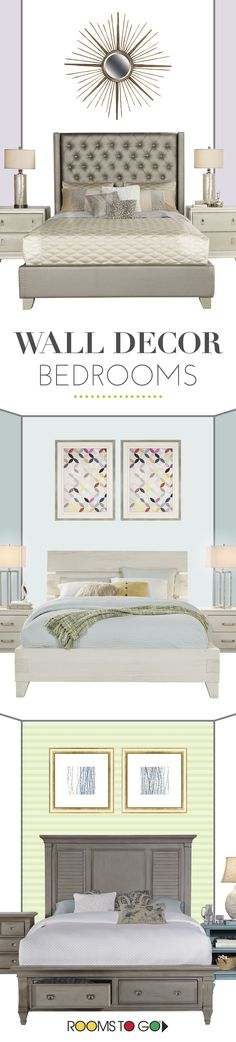 Go above and beyond your headboard and add some wall art to your bedroom! Try adding a mirror or set of paintings to tie the room together. Browse our amazing collection of wall decor at Rooms To Go!