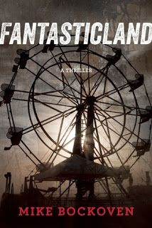 Netflix and Read: Horror Book Review: Fantasticland by Mike Bockoven. 4/5 Stars a surprising, nasty and shocking thriller/horror story!