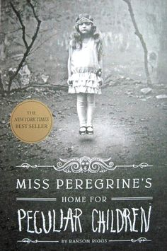 Summer reading ideas: Miss Peregrine's Home for Peculiar Children by Ransom Riggs