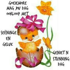 Goeie More, Good Morning Wishes, Afrikaans, Quotes, Quotations, Quote, Shut Up Quotes