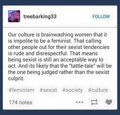 """""""Our culture is brainwashing women that it is impolite to be a feminist"""""""