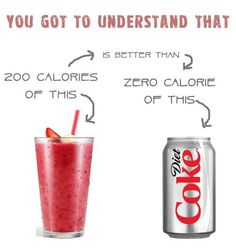 Yes! Stop with the diet sodas filled with chemicals and artificial everything. Eat whole, real foods!
