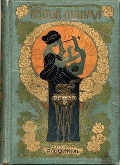 "artemisdreaming:  "" Költők albuma,1904  Collection of contemporary Hungarian poetry, 1904 (axio auction/portobello auction house)  Edited by Radó Antal  """