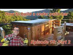 How to Build a Cedar Patio Bar : Episode 15 Part 2 - YouTube