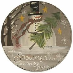 The Holiday Aisle Polla Snowman Special Friends Decorative Plate Primitive Christmas Tree, Primitive Snowmen, Farmhouse Christmas Decor, Country Primitive, Rustic Christmas, Primitive Plates, Wooden Snowmen, Primitive Signs, Primitive Homes