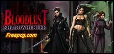 BloodLust Shadowhunter Free Download PC Game