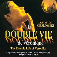 La double vie de Véronique (The Double Life of Veronique) - one of the Best Ever French Films. Le Double, Double Life, Irene Jacob, Verona, Krzysztof Kieslowski, Soundtrack Music, Film Home, French Movies, Cinema Posters