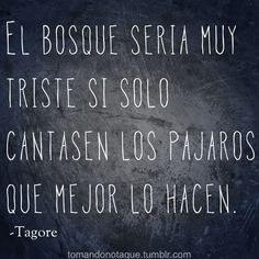 #Citas  frases y pensamientos -Tagore