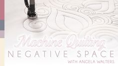 Machine Quilting Negative Space Online Class  http://www.craftsy.com/class/machine-quilting-negative-space/112?ext=20130112_1_FB_quilting_club_5_source=Google-FB_quilting_club_medium=Class_Promo#