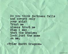 Typewriter Series #647byTyler Knott Gregson