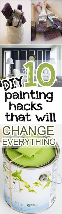 Painting hacks and tricks that will change your life.