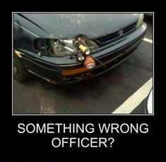 At least they're innovative. Too many people would do nothing about a broken headlight lol Funny Cute, Hilarious, Funny Memes, Funny Pix, Funny Photos, Pixar, Ghetto Humor, Redneck Humor, Super Funny Pictures