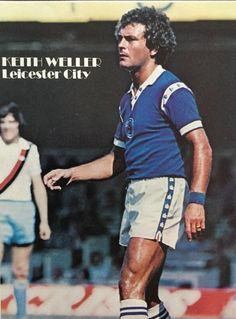August Leicester City and England winger Keith Weller in action against Manchester City. Leicester City Football, Class Games, Working Class, Manchester City, Premier League, Soccer, Foxes, 1970s, Sports