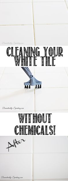 Cleaning White Tile Countertops with Steam No Chemicals