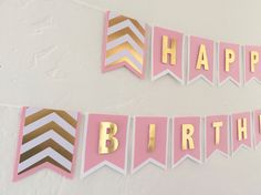 Happy Birthday Banner - Light Pink, White, and Chevron Gold Foil | Pink Birthday Banner | Pink & Gold Birthday Banner by ThePaperBowShop on Etsy https://www.etsy.com/listing/217770842/happy-birthday-banner-light-pink-white