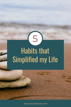 Five incredibly simple ways to simplify your life. Use these tips to gain more control over your time, money and feelings.