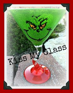 Wine Glass  Martini Glasses  The Grinch  Have a Grinchy Martini by srolston123 on Etsy, $16.00