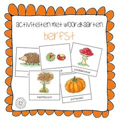 Activiteiten met woordkaarten | Thema HERFST Weather Seasons, Preschool Learning, Teaching, Autumn Theme, Book Activities, Fall, Flashcard, Printables, Education