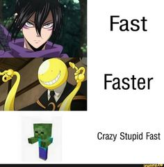 Fast Faster Crazy Stupid Fast – popular memes on t Memes Humor, Funny Gaming Memes, Stupid Funny Memes, Funny Relatable Memes, Haha Funny, Funny Games, Baby Zombie, Koro Sensei, Minecraft Funny