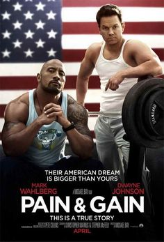 Pain and Gain movie. Based on a true story. Just watched with my man and its a really good movie!