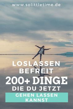 Loslassen befreit: 200+ Dinge, die Du jetzt gehen lassen kannst via @andreadrexl Tips To Be Happy, Mental And Emotional Health, So Little Time, Better Life, Food For Thought, Good To Know, Health And Wellness, Life Hacks, Improve Yourself