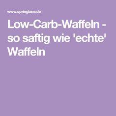 Low-Carb-Waffeln - so saftig wie 'echte' Waffeln Weigt Watchers, Dessert Recipes, Desserts, I Foods, Food And Drink, Healthy Recipes, Healthy Food, Baking, Breakfast
