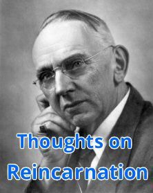 Midwest Paranormal Activity: Edgar Cayce's Teachings on Reincarnation