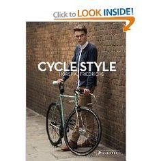 Cyclists and their styles...pretty fun feast for the bicyclist-lover's eyes!