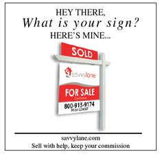 Savvy Lane has rebuilt real estate from the ground up by combining For Sale by Owner and the traditional process. What Is Your Sign, Signs, Blog, Shop Signs, Sign, Blogging, Signage, Dishes