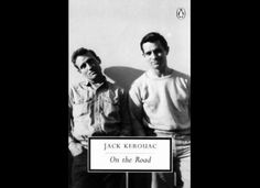 """""""On the Road"""" by Jack Kerouac"""