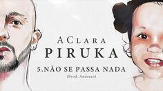 Piruka - Não Se Passa Nada