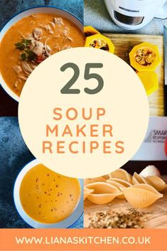 25 Soup Maker Recipes for you to make! I've collated 25 of my best soup maker recipes to inspire you to dust down that soup maker! #soupmakerrecipes #soupmaker #soup #souprecipes #soupseason