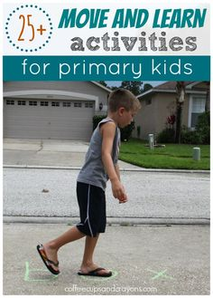 25+ Move and Learn Activities for Kindergarten and Primary School Kids!  Why should the little kids have all the fun  Here are some FUN and active ways big kids can practice reading, sight word and math skills.