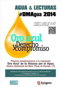 Cartel de la exposición bibliográfica y guía de recursos que hemos elaborado en el Centro de Documentación del Agua y el Medio Ambiente (CDAMA). Esta guía está disponible para su descarga en @ http://www.zaragoza.es/contenidos/medioambiente/cda/2014DMA.pdf