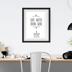 Save Water Drink Wine.Check out this item in my Etsy shop https://www.etsy.com/listing/226818233/drink-wine-wall-art-print-wine-print #etsy #etsyfinds