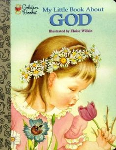 My little Book About God--- I Loved this book