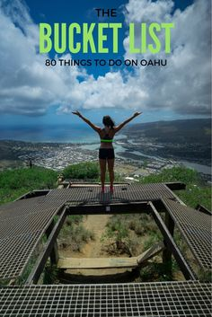THE BUCKET LIST: 80 THINGS TO DO ON OAHU! The ultimate Oahu bucket list to attempt with your friends and family!