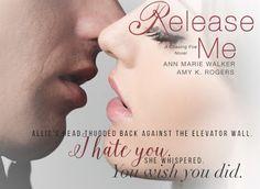 Renee Entress's Blog: [Teaser Tuesday] Release Me by Ann Marie Walker & ...