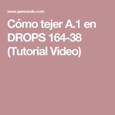 Cómo tejer A.1 en DROPS 164-38 (Tutorial Video)