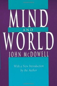 Mind and world / John McDowell
