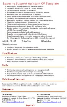 This Learning Support Assistant CV Example is professionally written to reflect a CV that is suitable for a teaching assistant. This CV Template also has. Professional Resume Examples, Free Resume Examples, Job Interview Preparation, Job Interview Tips, Best Resume Format, Sample Resume, Learning Support Assistant, Best Cv Template, Good Cv