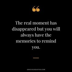 Top 53 Sweetest Quotes on Memories (EMOTIONAL) Memories With Friends Quotes, Quotes About Friendship Memories, True Friends, Precious Moments Quotes, Happy Moments, Sweet Quotes, Bff Quotes, Disappear Quotes, In Loving Memory Quotes