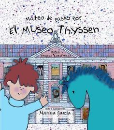 Mateo De Paseo Por El Museo Thyssen (SPANISH)