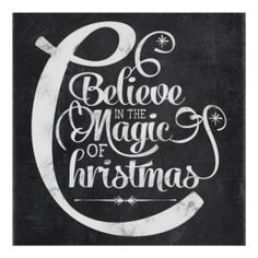 Chalkboard Believe in the Magic of Christmas Posters - nov 29 black friday