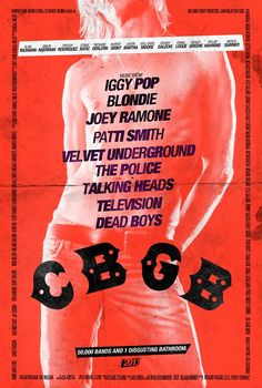 CBGB, a movie whose quality (as of April 27, 2013) is unknown, but whose posters are intriguing and original. CBGB follows the story of Hilly Kristal's New York club from its origins as Country, Bluegrass and Blues (CBGB) to what it ultimately became: the birthplace of underground rock 'n roll and punk. Directed by Randall Miller (?) From http://www.aceshowbiz.com/movie/cbgb/photo.html