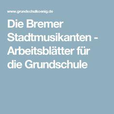 Die Bremer Stadtmusikanten - Arbeitsblätter für die Grundschule