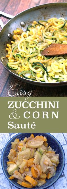 Easy Zucchini and Corn Saute - 1 recipe, endless variations ...